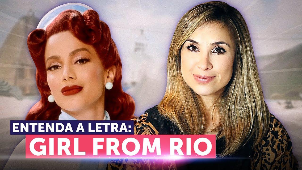 Entenda a letra de GIRL FROM RIO (Anitta)   Inglês com música