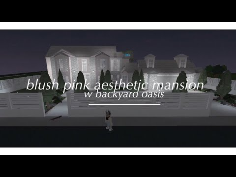 Roblox: Welcome to Bloxburg | Blush Pink Aesthetic Mansion w/ Backyard Oasis | 300k+ |
