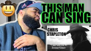 {{ REACTION }} ** FIRST TIME HEARING CHRIS STAPLETON - TENNESSEE WHISKEY Video