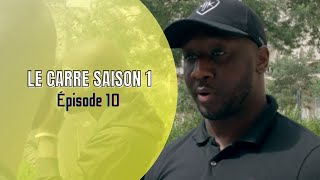 LE CARRÉ - EPISODE 10