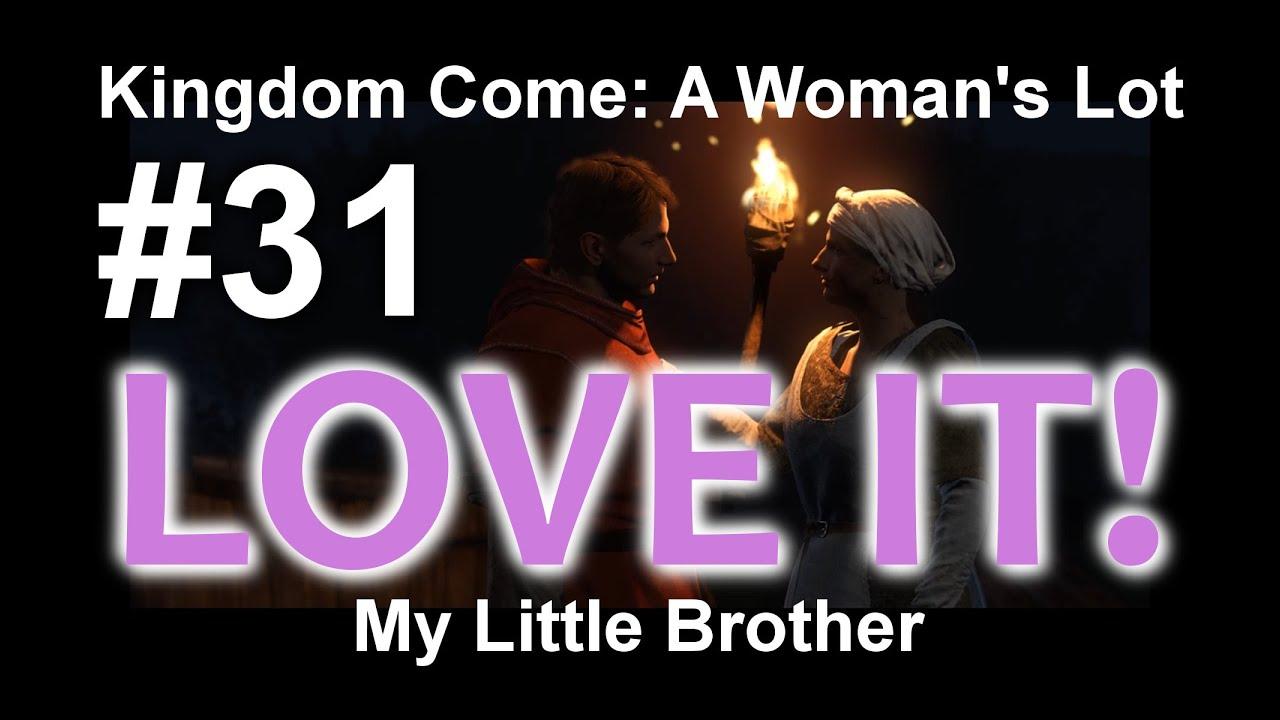 Download Kingdom Come - My Little Brother/Bratříček #31 KCD Kingdom Come
