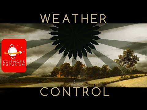 Weather Control and Geoengineering