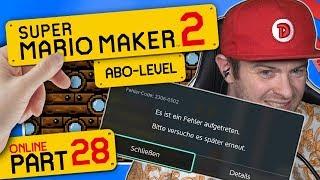 SUPER MARIO MAKER 2 ONLINE 👷 #28: Es ist ein Fehler aufgetreten | der Server ist nicht erreichbar