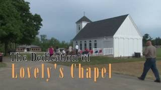 The Dedication of Lovely's Chapel