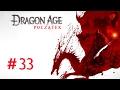 Problemy pierwszego świata... Dragon Age Początek #33