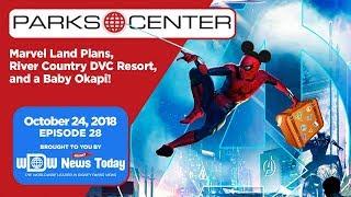 ParksCenter - Marvel Land Plans, River Country DVC Resort, and Baby Okapi - Ep. 28