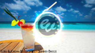 Tobu & Jordan Kelvin James - Summer Breeze (Original Mix)