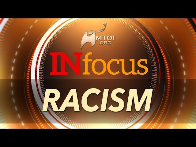 INFOCUS   Racism