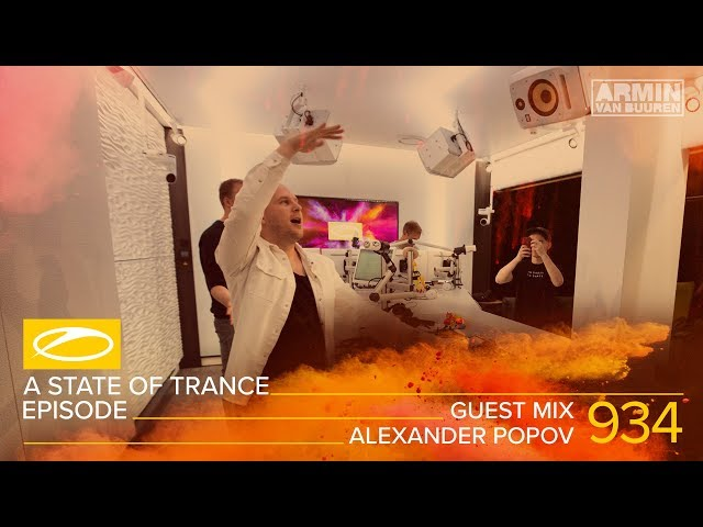 Alexander Popov - A State Of Trance Episode 934 Guest Mix [#ASOT934]