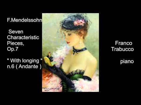 F: MENDELSSOHN : Seven Characteristic Pieces Op.7 n.6