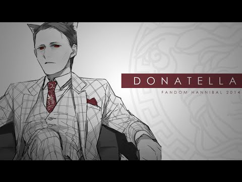 HANNIBAL || Donatella
