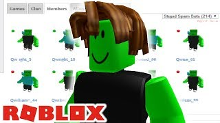 THE ROBLOX SPAMBOTS HAVE EVOLVED