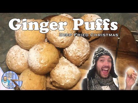 Ginger Puffs   Deep Fried Christmas