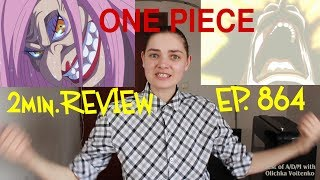 ONE PIECE EP. 864 | 2min. REVIEW | Best of Anime/Drama/Movies by Olichka Voitenko