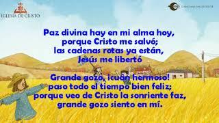Grande gozo hay en mi alma hoy - Himno Cristiano acapella