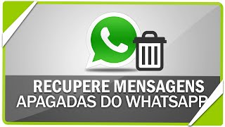 Como restaurar conversas apagadas do WhatsApp