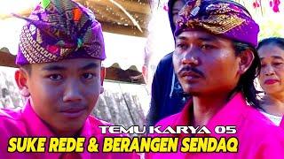 Download Tembang sasak SUKE REDE & BERANGEN SENDAQ_Cilokaq Temu karya 05