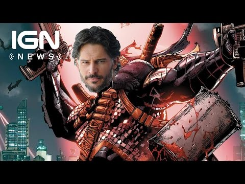 Deathstroke: DC Confirms Joe Manganiello Casting - IGN News