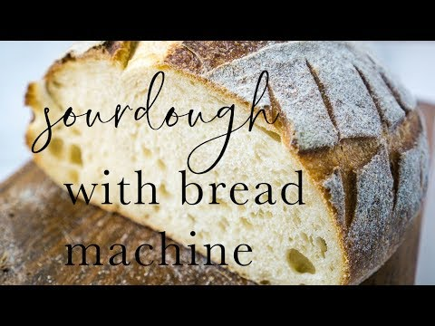 Easy Sourdough Bread With Your Bread Machine