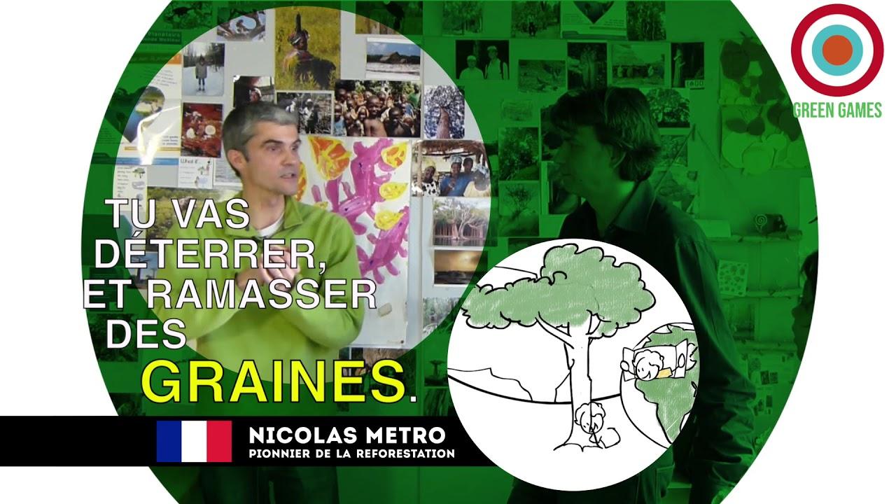 #009 NICOLAS METRO, la reforestation