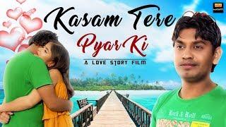Kasam Tere Pyar Ki Film Emotional Movie 2019 FULL HD RAHUL KUMAR PRIYA DUBEY