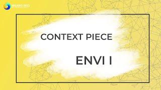 ENVI I | GA Context Piece