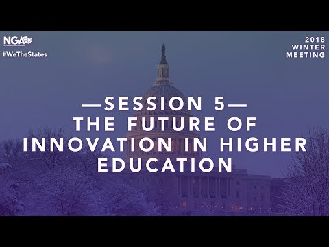2018 Winter Meeting — Plenary Session 5: The Future of Innovation in Higher Education
