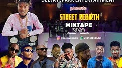 LATEST MARCH 2019 NAIJA NONSTOP STREET REBIRTH AFRO MIX{BACK TO BACK HITS}BY DEEJAY SPARK