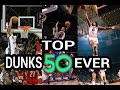 NBA Top 50 Dunks Of All Time !!