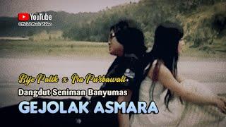 Bije Patik & Ira ~ GEJOLAK ASMARA # Duet Pop Dangdut Populer