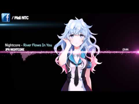 Nightcore   River Flows In You