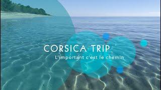 CORSICA TRIP