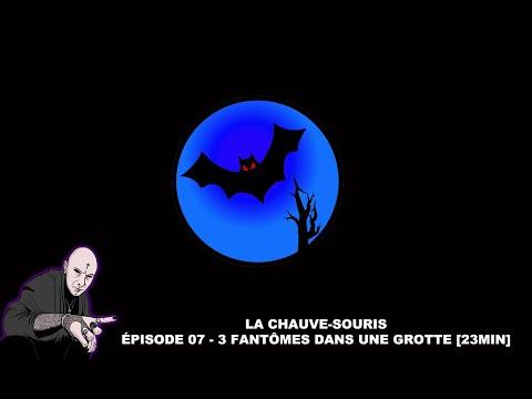 🦇 ÉPISODE 07 : LA CHAUVE-SOURIS - 3 FANTOMES DANS UNE GROTTE HANTÉE [MORGAN PRIEST] 2018