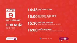 Lịch phát sóng VTC9 ngày 20/01/2019