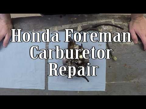 Honda Foreman Carburetor Repair
