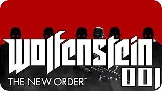 Wolfenstein: The New Order #001 - Die Luftstaffel | Let´s Play Wolfenstein