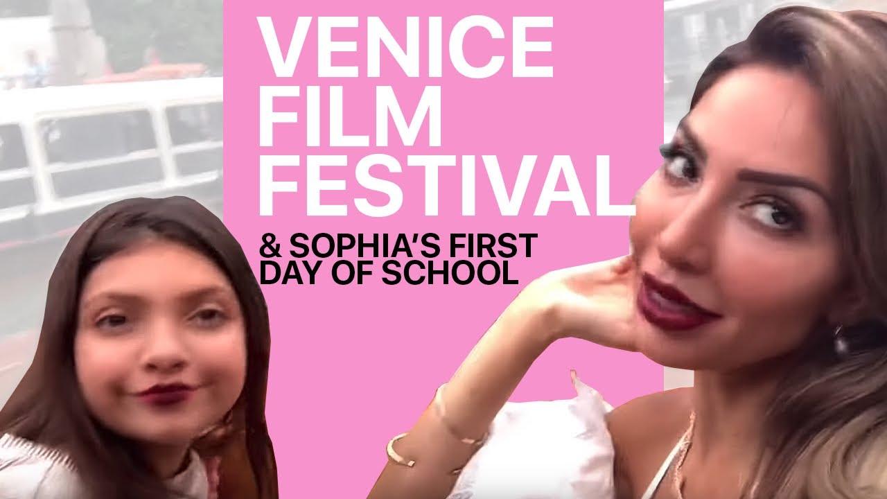 Venice FIlm Festival & Sophia's FIRST DAY OF SCHOOL Part 1 : Farrah Abraham