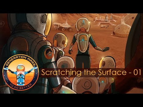 Scratching the Surface: Generation Mars, Prelude - 01