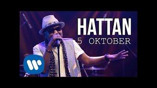 Hattan - 5 Oktober (Official Music Video)