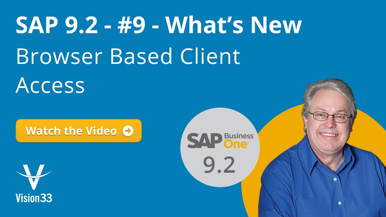 What's New - Browser Based Client Access | SAP 9 2
