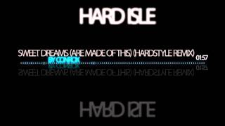 Conrox - Sweet Dreams (Are Made Of This) (Hardstyle Remix)