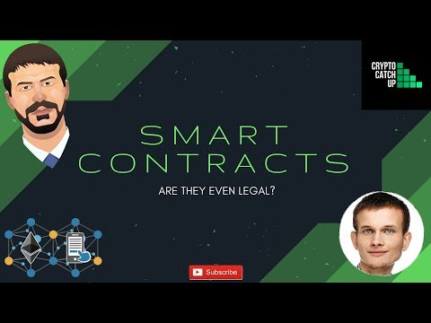 Smart Contracts - Are they even legal?