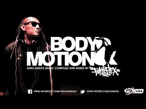 Body & Motion 02 by Fuki Flex (Afro, Latino, World House Music Mix)