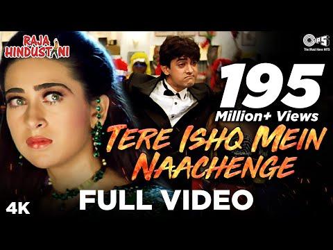 Tere Ishq Mein Nachenge Full Video - Raja Hindustani | Kumar, Alisha & Sapna | Aamir & Karisma