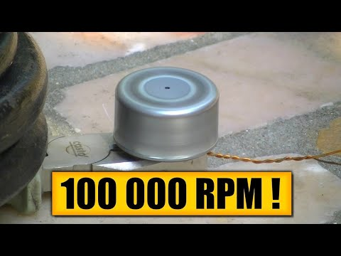 100000 RPM : DIY Experiments #7 - Ultra fast spinning!