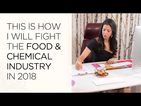 This is how I will fight the food and chemical industry in 2018