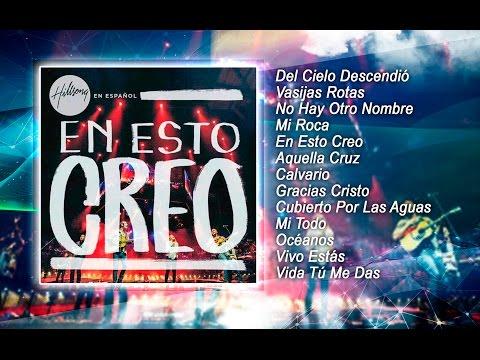 Hillsong en Español En Esto Creo (2015) Nuevo Album