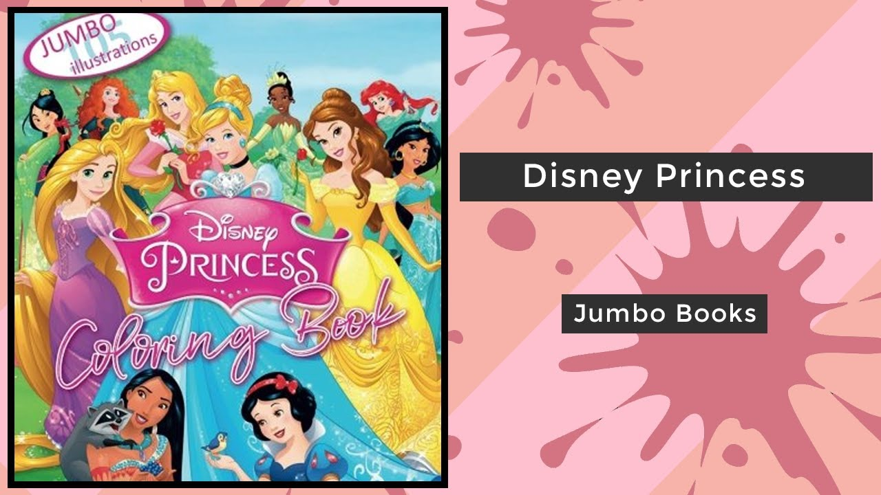 Disney Princess Jumbo Books Coloring Book Flip