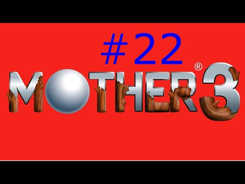 Let's Play Mother 3 - Part 22 - Up All Night to get Lucky