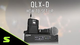 How to set up your Shure QLX-D Wireless System